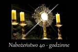 NABOŻEŃSTWO 40-to GODZINNE. PROGRAM